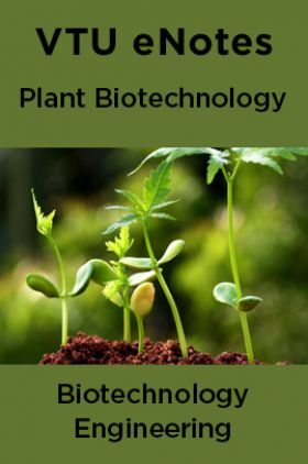 VTU eNotes On Plant Biotechnology For Biotechnology Engineering