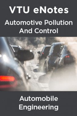VTU eNotes On Automotive Pollution And Control For Automobile Engineering