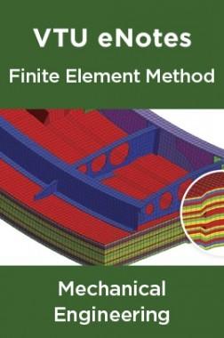 VTU eNotes On Finite Element Method For Mechanical Engineering