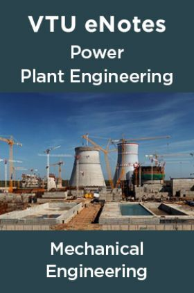 VTU eNotes On Power Plant Engineering For Mechanical Engineering