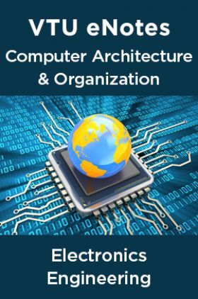 VTU eNotes On Computer Architecture & Organization For Electronics Engineering