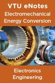 VTU eNotes On Electromechanical Energy Conversion For Electronics Engineering