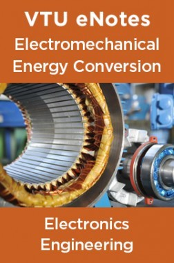 VTU eNotes On Electromechanical Energy Conversion For Electronics Engineering