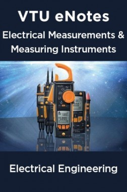 VTU eNotes On Electrical Measurements And Measuring Instruments For Electrical Engineering
