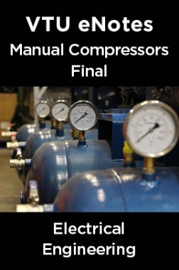 VTU eNotes On Manual Compressors Final For Electrical Engineering