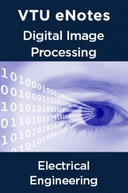 VTU eNotes On Digital Image Processing For Electrical Engineering