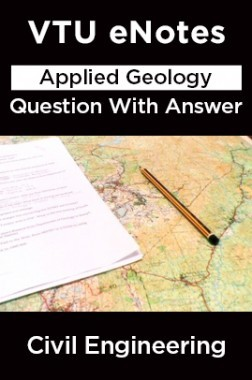 VTU eNotes On Applied Geology Question With Answer For Civil Engineering