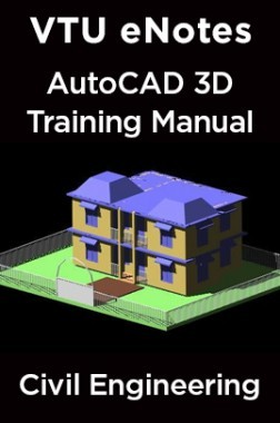 VTU eNotes On AutoCAD 3D Training Manual For Civil Engineering