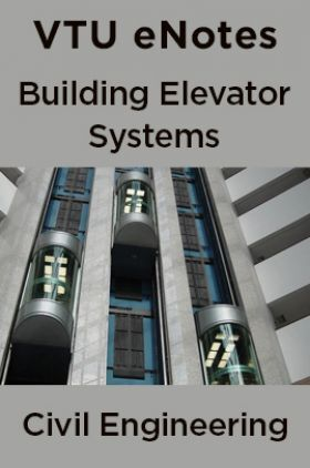 VTU eNotes On Building Elevator Systems  For Civil Engineering