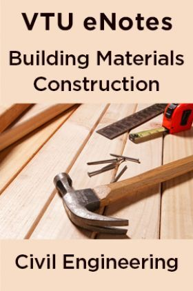 VTU eNotes On Building Materials Construction  For Civil Engineering