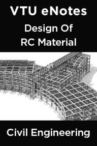 VTU eNotes On Design Of RC Material  For Civil Engineering