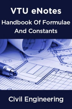 VTU eNotes On Handbook Of Formulae And Constants  For Civil Engineering