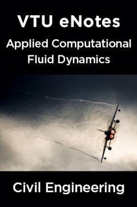 VTU eNotes On Applied Computational Fluid Dynamics  For Civil Engineering
