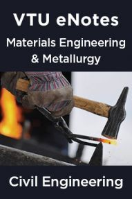 VTU eNotes On Materials Engineering & Metallurgy  For Civil Engineering