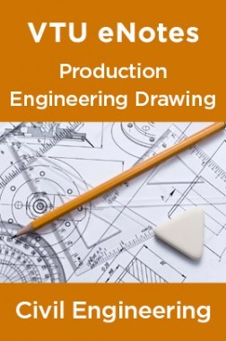 VTU eNotes On Production Engineering Drawing For Civil Engineering