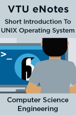 VTU eNotes On A Short Introduction To UNIX Operating System For Computer Science Engineering