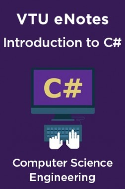 VTU eNotes On Introduction to C# For Computer Science Engineering