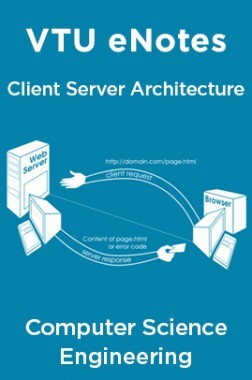 VTU eNotes On Client Server Architecture For Computer Science Engineering