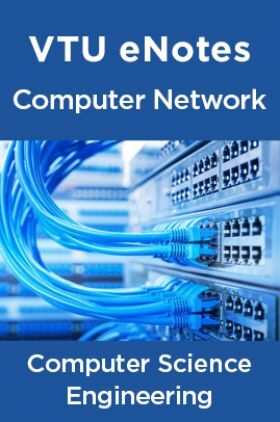VTU eNotes On Computer Network For Computer Science Engineering