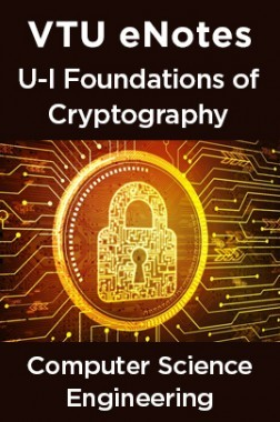 VTU eNotes On U-I Foundations Of Cryptography For Computer Science Engineering