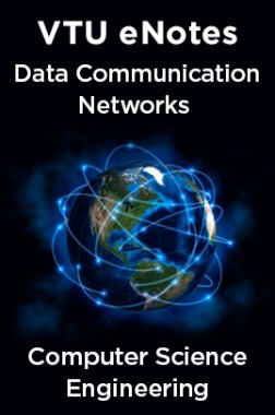 VTU eNotes On Data Communication Networks For Computer Science Engineering