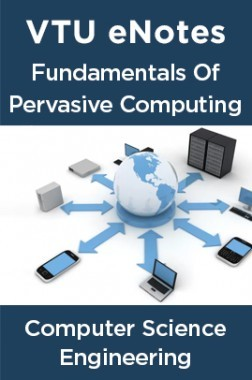 VTU eNotes On Fundamentals Of Pervasive Computing For Computer Science Engineering