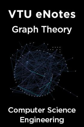 VTU eNotes On Graph Theory  For Computer Science Engineering