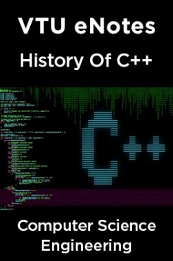Download VTU eNotes On History Of C++ For Computer Science Engineering by  Panel Of Experts PDF Online