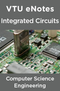 VTU eNotes On Integrated Circuits For Computer Science Engineering