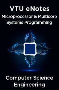 VTU eNotes On Microprocessor & Multicore Systems Programming For Computer Science Engineering