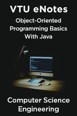 VTU eNotes On Object-Oriented Programming Basics With Java For Computer Science Engineering