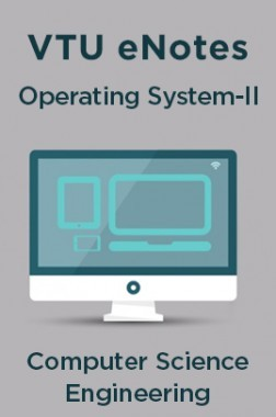 VTU eNotes On Operating System-II For Computer Science Engineering