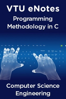VTU eNotes On Programming Methodology in C For Computer Science Engineering