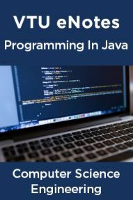 VTU eNotes On Programming In Java For Computer Science Engineering