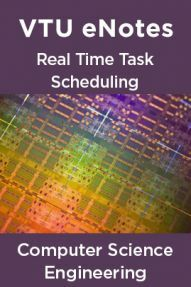 VTU eNotes On Real Time Task Scheduling For Computer Science Engineering