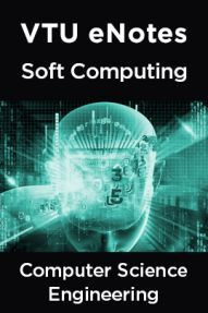 VTU eNotes On Soft Computing For Computer Science Engineering