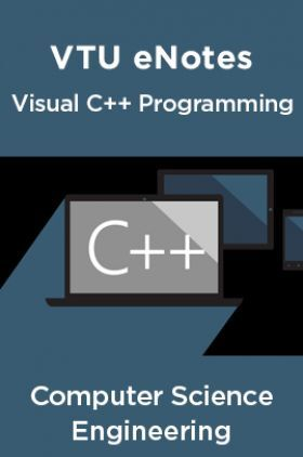 VTU eNotes On Visual C++ Programming For Computer Science Engineering