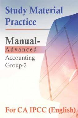 Study Material Practice Manual  Advanced Accounting Group-2 For CA IPCC 2018 (English)