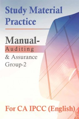 Study Material Practice Manual Auditing And Assurance Group-2 For CA IPCC 2018 (English)