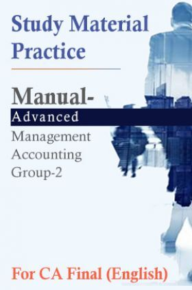 Study Material Practice Manual Advanced Management Accounting Group-2 For CA Final 2018 (English)