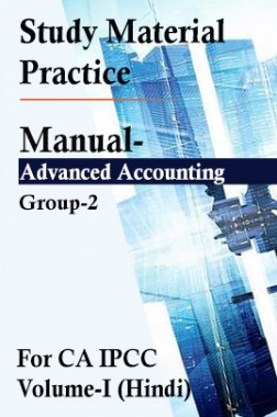 Study Material Practice Manual Advanced Accounting Group-2 For CA IPCC Volume-I 2018 (Hindi)