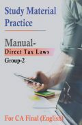 Study Material Practice Manual Direct Tax Laws Group-2 For CA Final 2018 (English)