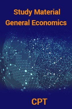 Study Material General Economics For CPT 2018