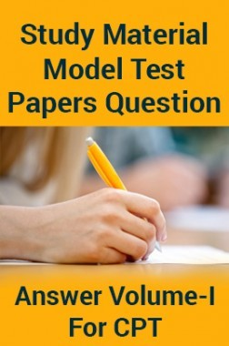 Study Material Model Test Papers Question With Answer Volume-I For CPT 2018