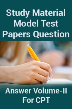 Study Material Model Test Papers Question With Answer Volume-II For CPT 2018