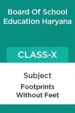 Footprints Without Feet For Class - X For ( Board Of School Education, Haryana )