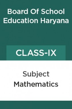 Mathematics For Class - IX For ( Board Of School Education, Haryana )