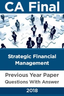 CA Final For Strategic Financial Management Previous Year Paper Question With Answer 2018