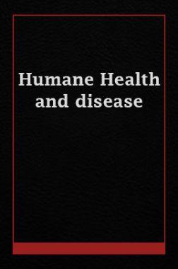 Humane Health And disease