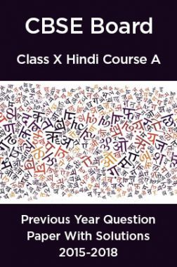 CBSE Board Class X Hindi Course A Previous Year Question Paper With Solutions 2015 To 2018